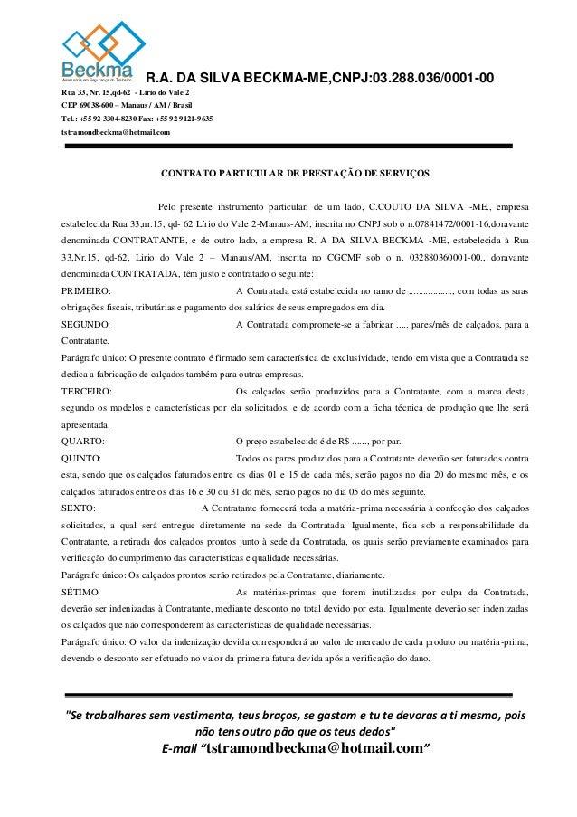 BeckmaBeckma  Assessoria em Segurança do Trabalho R.A. DA SILVA BECKMA-ME,CNPJ:03.288.036/0001-00  Rua 33, Nr. 15,qd-62 - ...