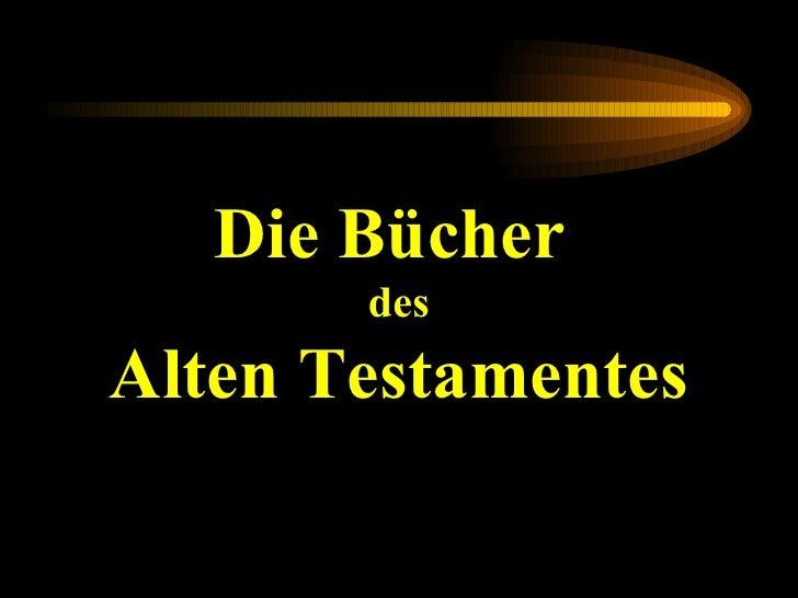 Die Bücher  des Alten Testamentes