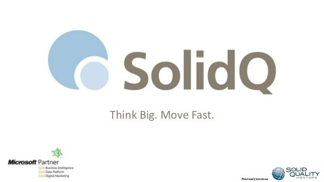 Previously known as Think Big. Move Fast.