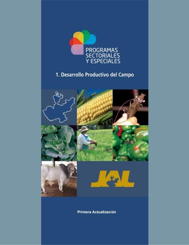 Primera Actualización              Primera ActualizaciónPrograma Sectorial Desarrollo Productivo del Campo   [1]          ...
