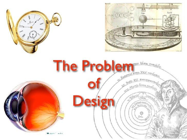 The Problem     of  Design