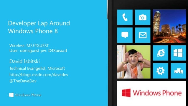 A Developer Lap Around Windows Phone 8