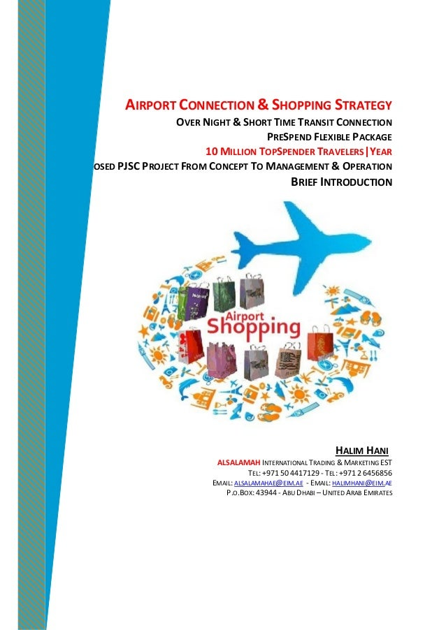 AIRPORT CONNECTION & SHOPPING STRATEGY OVER NIGHT & SHORT TIME TRANSIT CONNECTION PRESPEND FLEXIBLE PACKAGE 10 MILLION TOP...