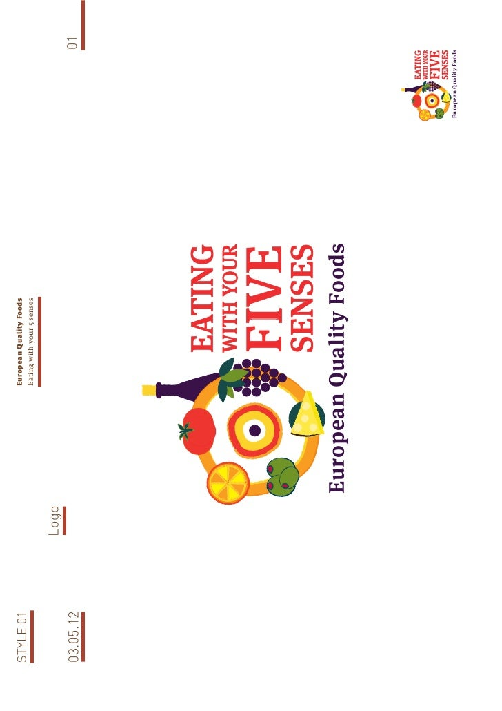 European Quality FoodsSTYLE 01                           Eating with your 5 senses           Logo03.05.12                 ...