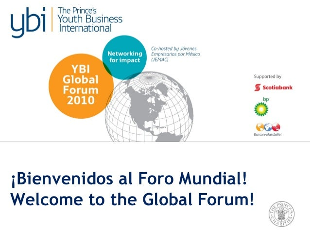 ¡Bienvenidos al Foro Mundial! Welcome to the Global Forum!
