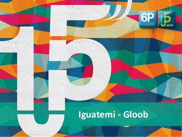 Iguatemi - Gloob