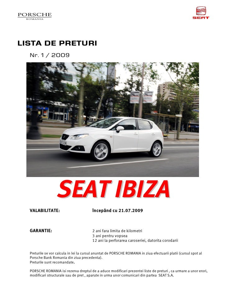 LISTA DE PRETURI   Nr. 1 / 2009                        SEAT IBIZA   VALABILITATE:                          începând cu 21....