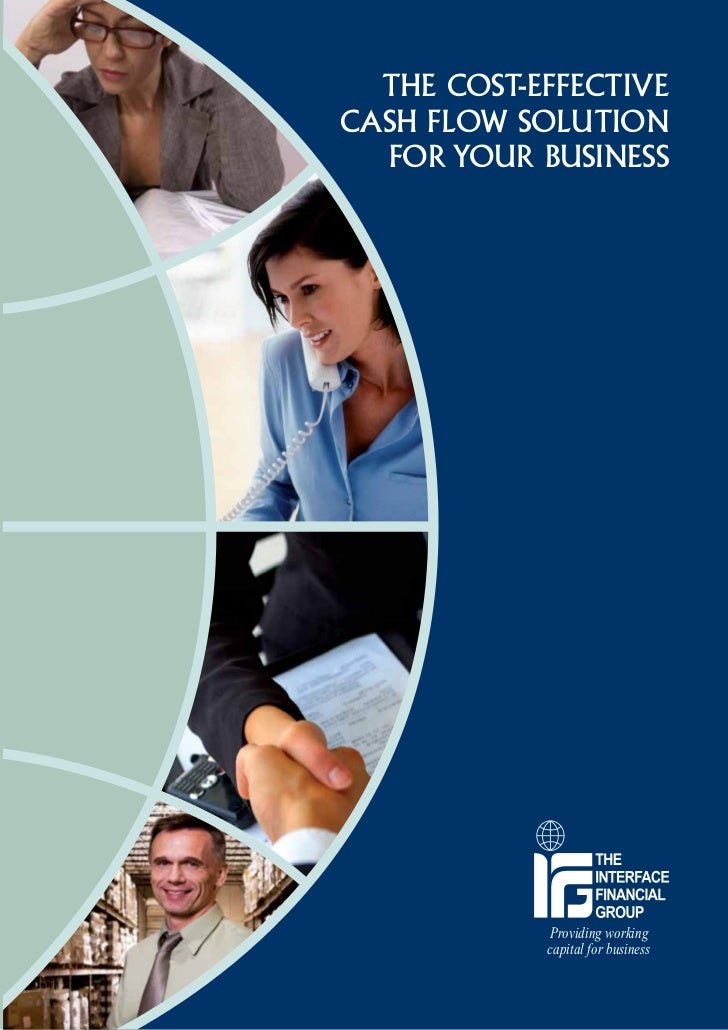 The Cost-EffectiveCash Flow Solution  for Your Business            Providing working            capital for business
