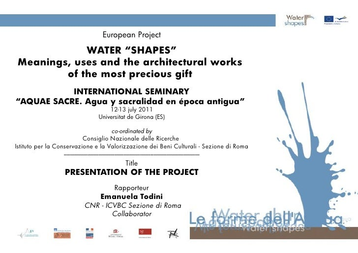 """European Project             WATER """"SHAPES"""" Meanings, uses and the architectural works         of the most precious gift  ..."""