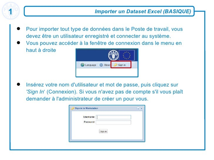 Importer un Dataset Excel (BASIQUE) <ul><li>Pour importer tout type de données dans le Poste de travail, vous devez être u...