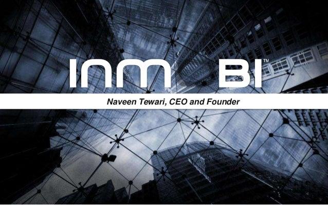 Naveen Tewari, CEO and Founder