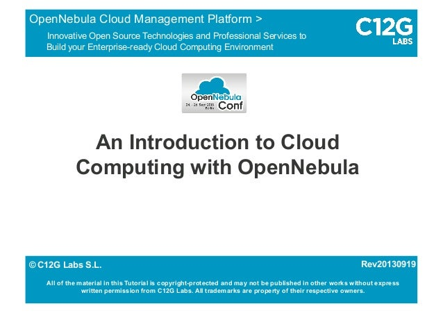 An Introduction to Cloud Computing with OpenNebula OpenNebula Cloud Management Platform > Innovative Open Source Technolog...