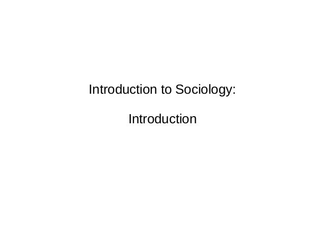 Introduction to Sociology: Introduction