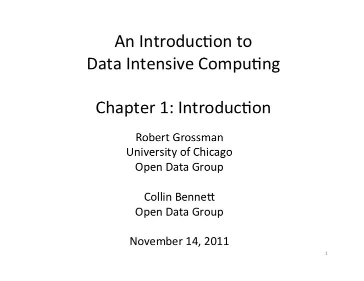 An Introduc+on to  Data Intensive Compu+ng                     Chapter 1: Introduc+on        Robert...
