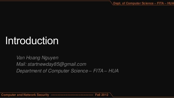 Dept. of Computer Science – FITA – HUA          Van Hoang Nguyen          Mail: startnewday85@gmail.com          Departmen...