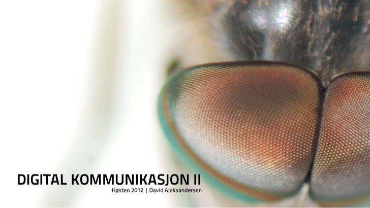 HiØ Digital Kommunikasjon II 7. september