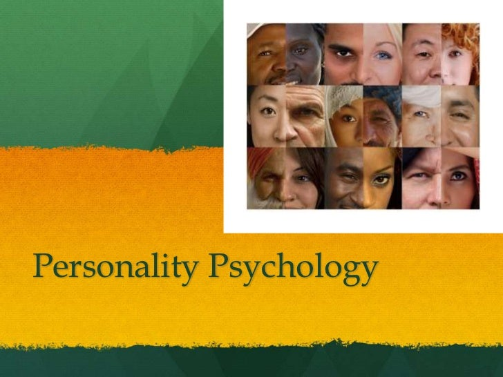 2012 - 01intro to personality psychology