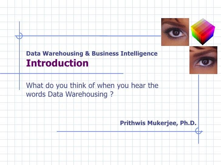 Datawarehousing and Business Intelligence