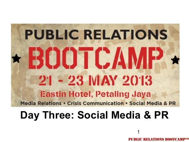 1Day Three: Social Media & PR