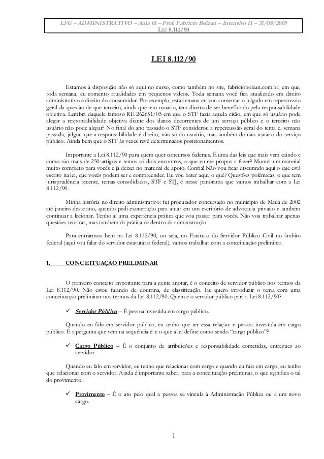 LFG – ADMINISTRATIVO – Aula 01 – Prof. Fabrício Bolzan – Intensivo II – 31/08/2009 LEI 8.112/90 LEI 8.112/90 Estamos à dis...
