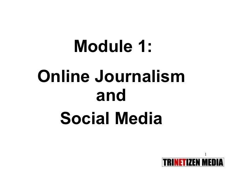 Module 1: Online Journalism and Social Media