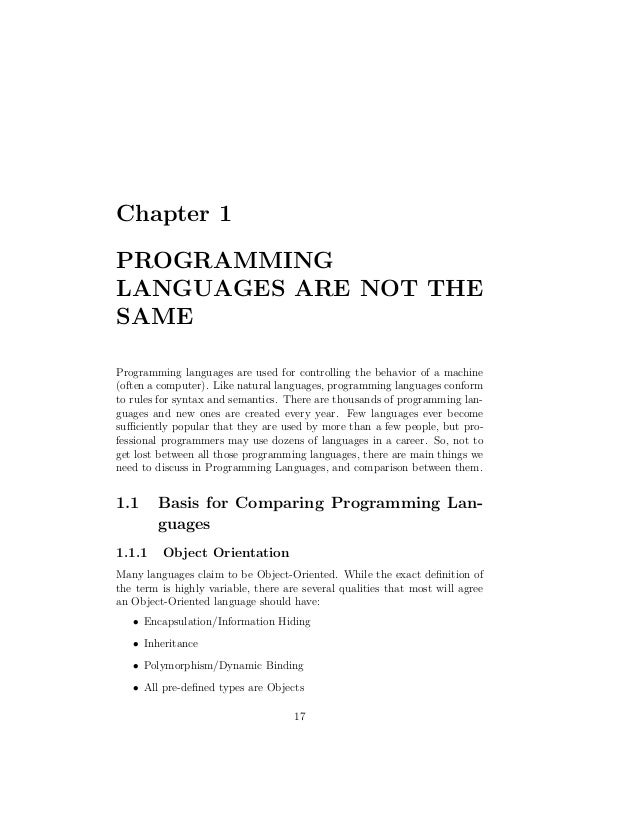 Chapter 1PROGRAMMINGLANGUAGES ARE NOT THESAMEProgramming languages are used for controlling the behavior of a machine(ofte...