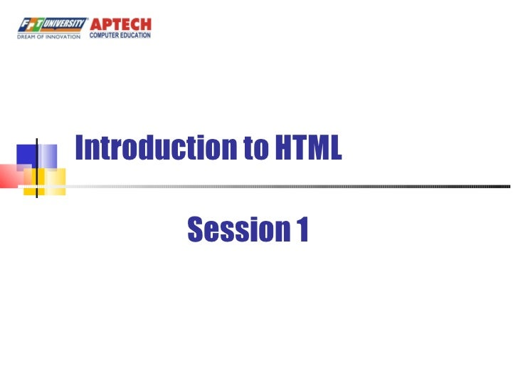 Introduction to HTML Session 1