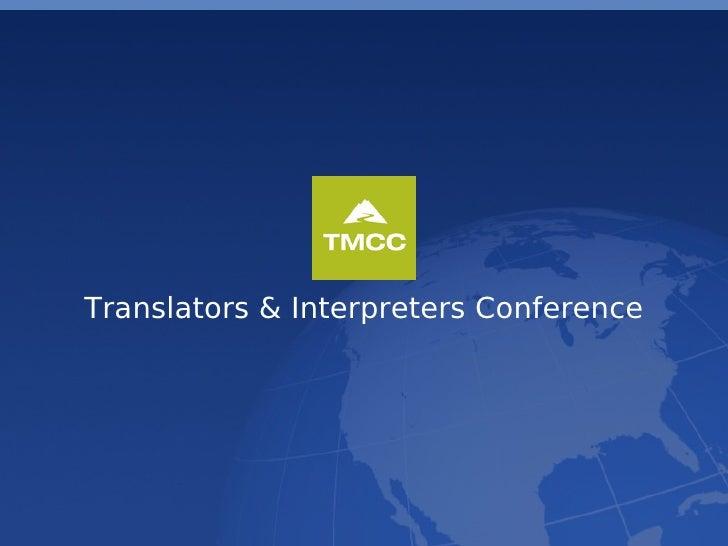 TMCC 2008 Translator Conference