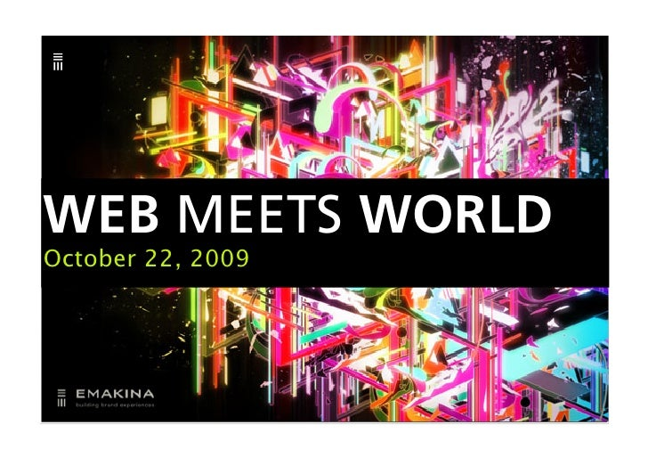 WEB MEETS WORLDOctober 22, 2009