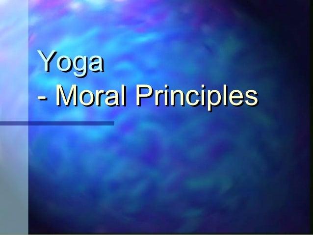 Yoga moral principles - yama and niyama