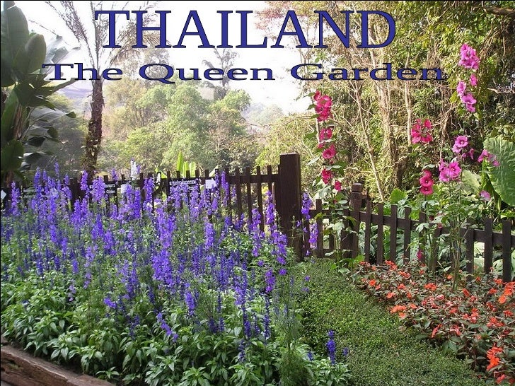 THAILAND The Queen Garden