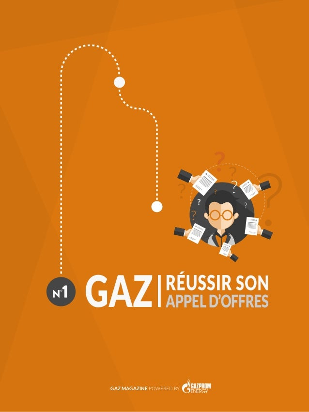 ? ? ? ? APPELD'OFFRES GAZ MAGAZINE POWERED BY
