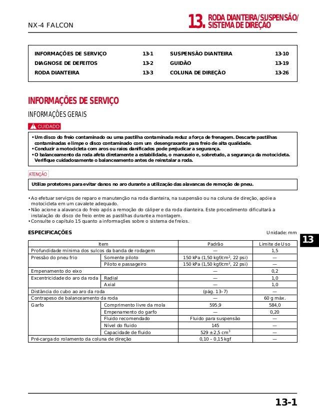 RODA DIANTEIRA/SUSPENSÃO/ SISTEMA DE DIREÇÃO13. INFORMAÇÕES DE SERVIÇO 13-1 DIAGNOSE DE DEFEITOS 13-2 RODA DIANTEIRA 13-3 ...