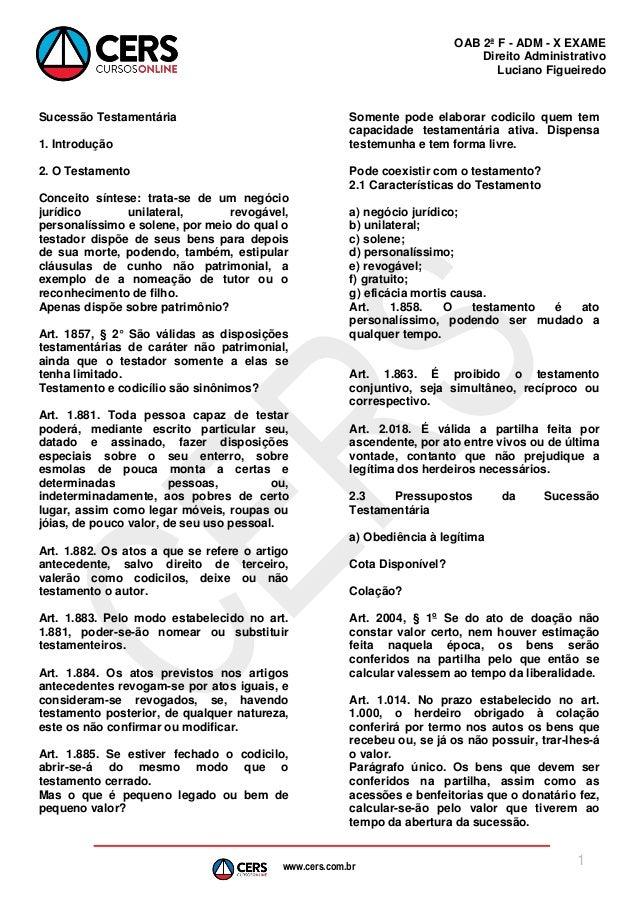 OAB 2ª F - ADM - X EXAME Direito Administrativo Luciano Figueiredo  Sucessão Testamentária  Somente pode elaborar codicilo...