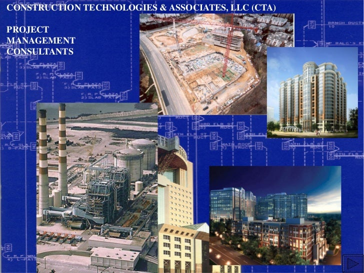 CONSTRUCTION TECHNOLOGIES & ASSOCIATES, LLC (CTA)PROJECTMANAGEMENTCONSULTANTS