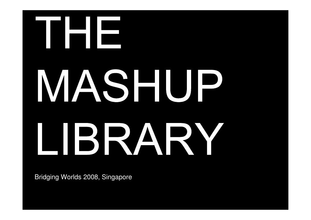 The Mashup Library