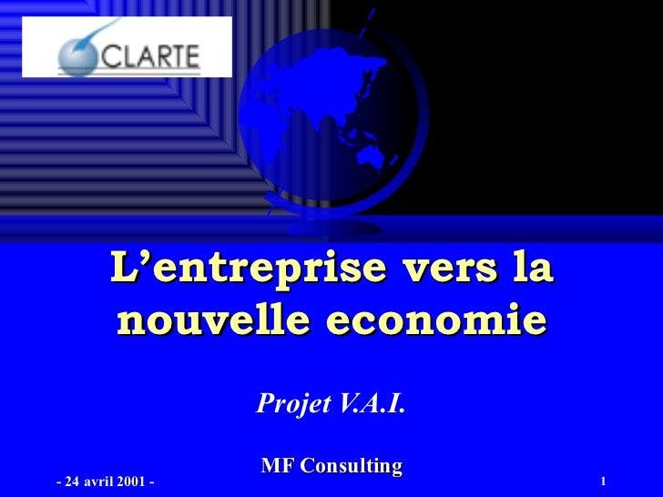 L'entreprise vers la nouvelle economie Projet V.A.I.