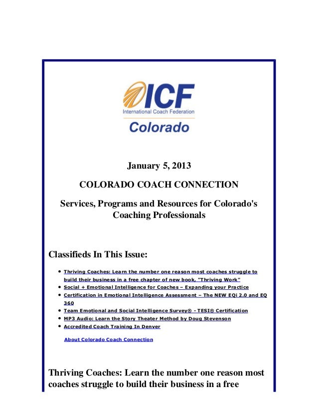 January 5, 2013          COLORADO COACH CONNECTION   Services, Programs and Resources for Colorados                Coachin...