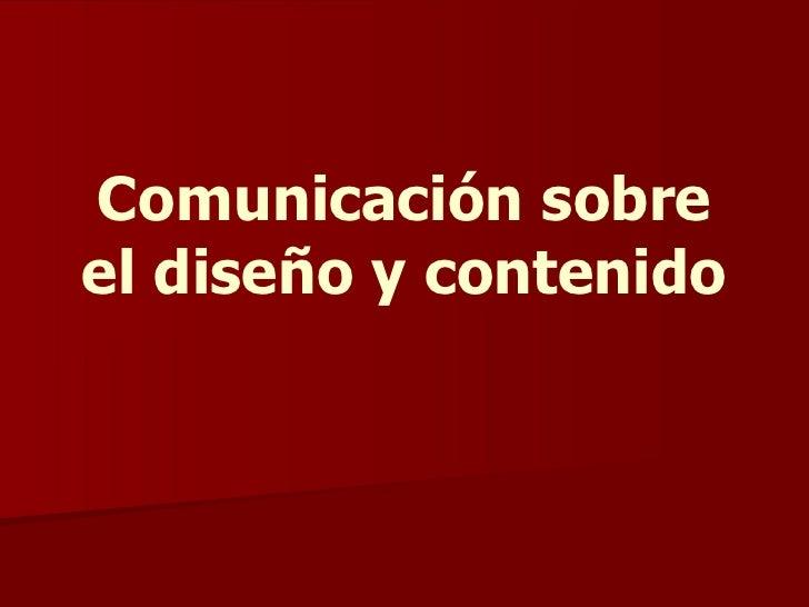 0106 comunicación sobre el diseño y contenido