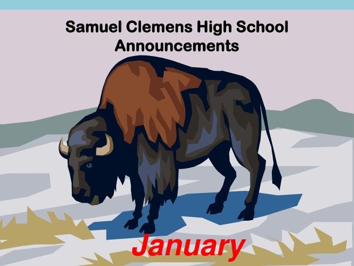 Samuel Clemens High School     Announcements       January