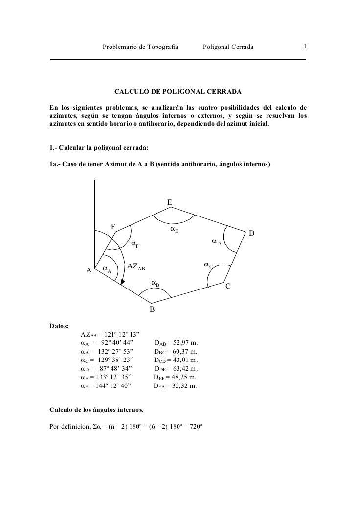 Problemario de Topografía              Poligonal Cerrada      1                        CALCULO DE POLIGONAL CERRADAEn los ...