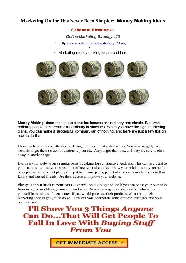 Marketing Online Has Never Been Simpler: Money Making Ideas By Renata Rimkute on Online Marketing Strategy 123 • http://ww...