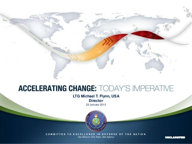 LTG Michael T. Flynn, USA                           Director                             23 January 2013    COMMITTED TO  ...