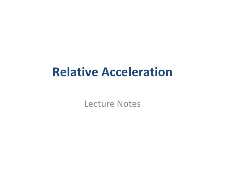 010 relative acceleration