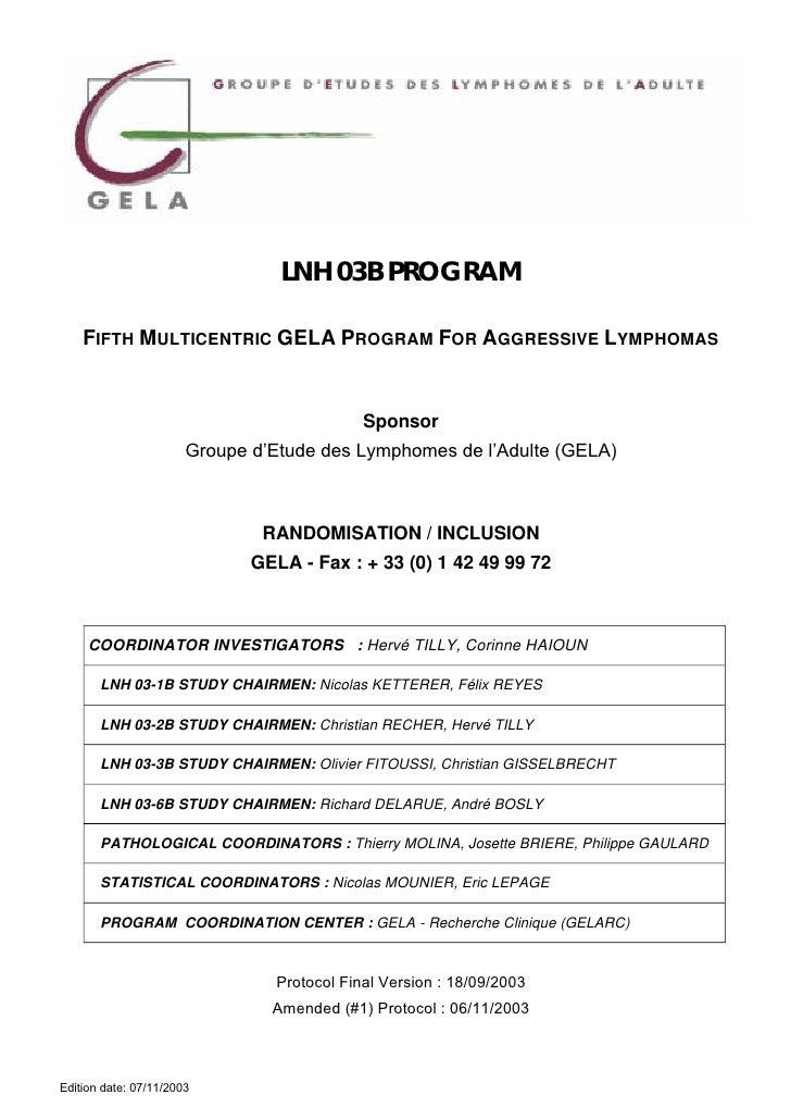 LNH 03B PROGRAM    FIFTH MULTICENTRIC GELA PROGRAM FOR AGGRESSIVE LYMPHOMAS                                            Spo...
