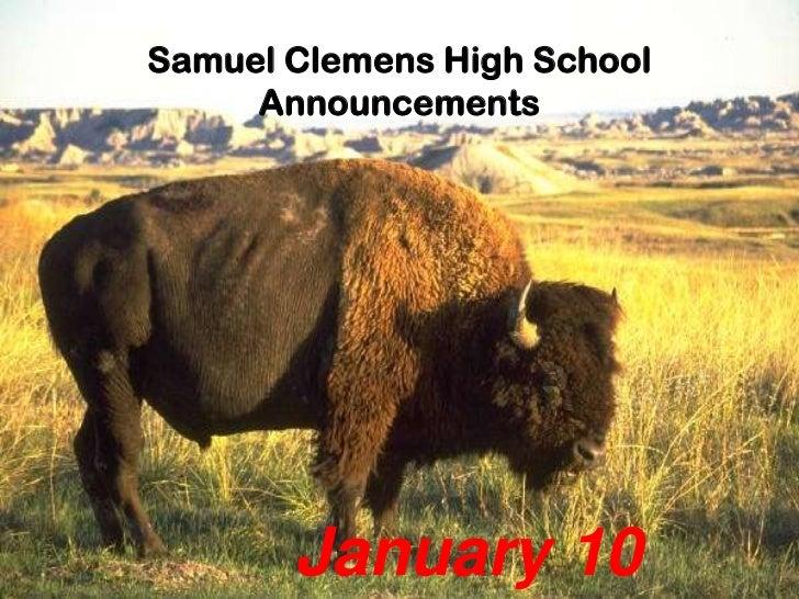 Samuel Clemens High School     Announcements       January 10