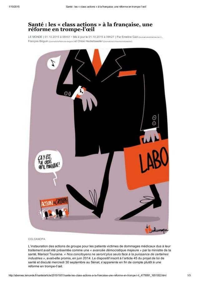 """Santé: les """"class actions"""" à la française, une réforme en trompe-l'oeil.Le Monde.fr 01/10/2015"""