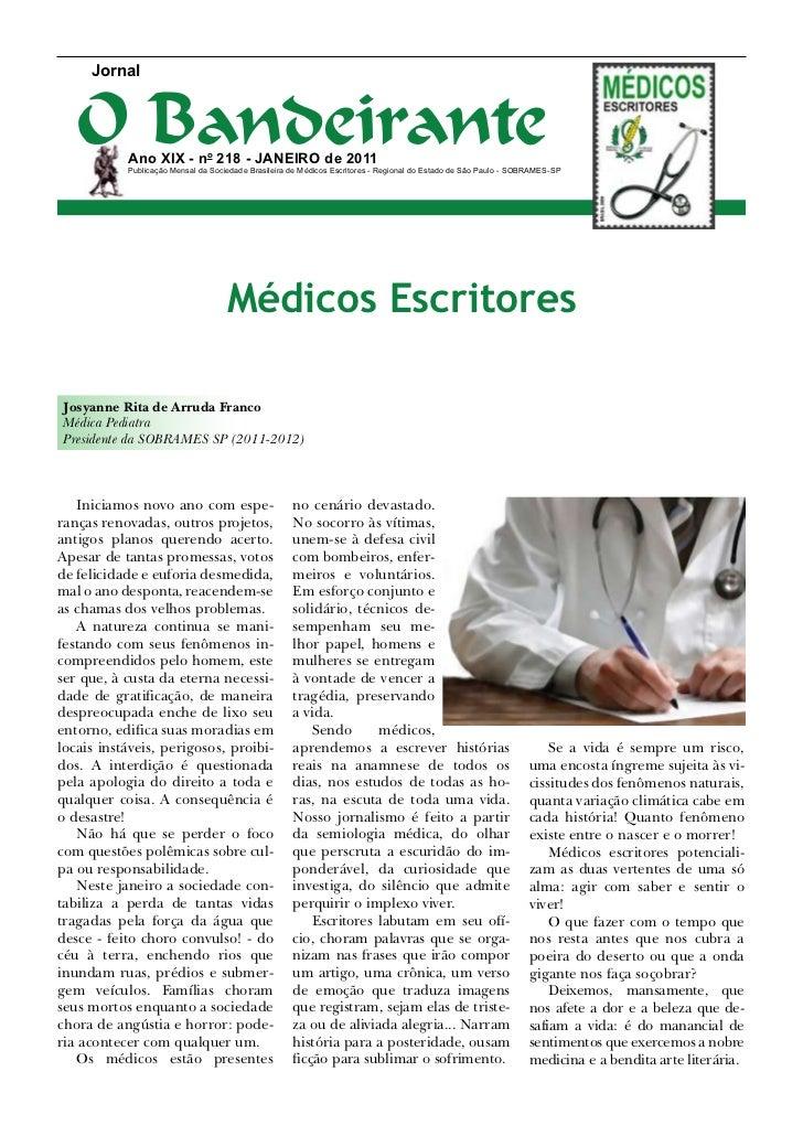 Jornal   O Bandeirante           Ano XIX - no 218 - janeiro de 2011           Publicação Mensal da Sociedade Brasileira de...