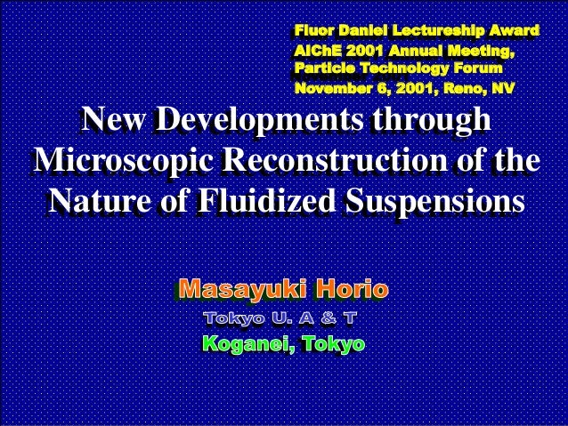 Fluor Daniel Lectureship Award                  Flour Daniel Lectureship Award                  AIChE 2001 Annual Meeting,...