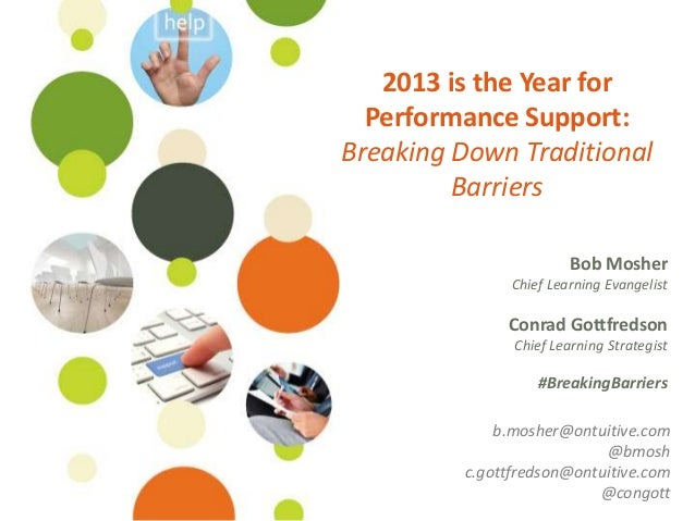 2013 is the Year for Performance Support: Breaking Down Traditional Barriers